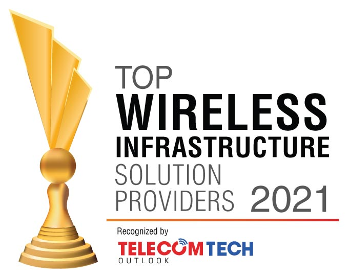 Top 10 Wireless Infrastructure Solution Companies - 2021
