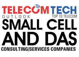 Top 10 Small Cell and DAS Consulting/Service Companies - 2019