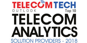 Top 10 Telecom Analytics Solution Providers - 2018