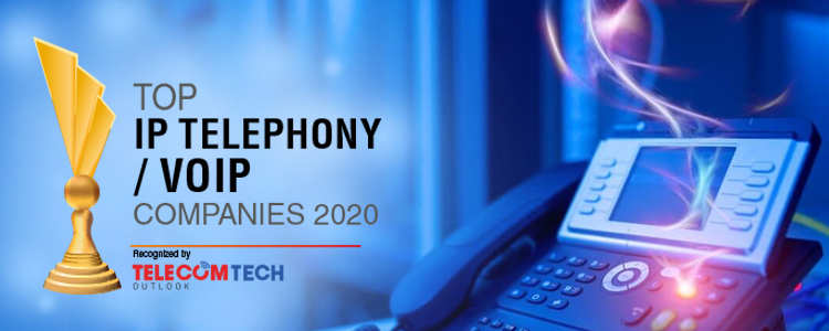 Top 10 IP telephony or VoIP Solution Companies - 2020