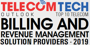 Top 10 Telecom Billing and Revenue Management Solution Providers - 2019