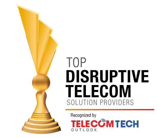 Top 10 Disruptive Telecom Solution Companies - 2019