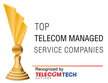 Top 10 Telecom Managed Service Companies - 2021